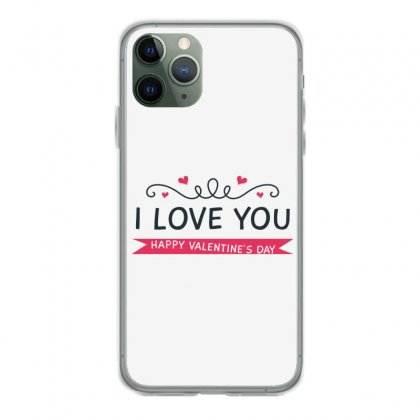 I Love You, Happy Valentines Day Iphone 11 Pro Case Designed By Estore