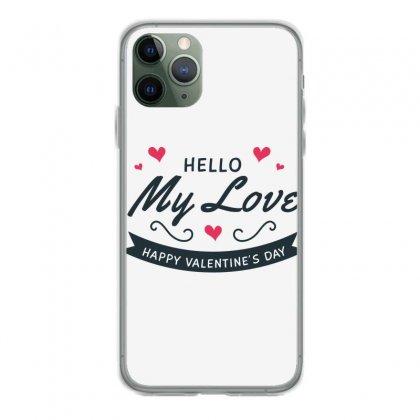 My Love, Happy Valentines Day Iphone 11 Pro Case Designed By Estore