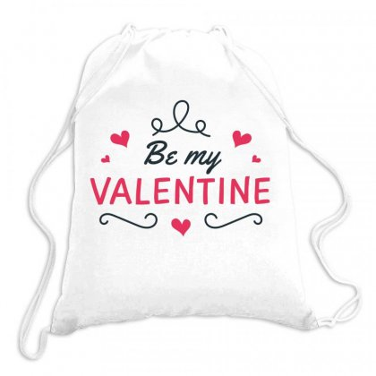 Be My Valentine Drawstring Bags Designed By Estore