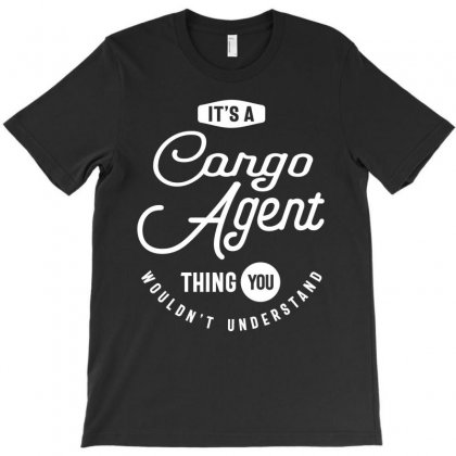 Cargo Agent Work Job Title Gift T-shirt Designed By Cidolopez