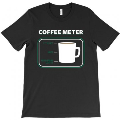 Coffee Meter T-shirt Designed By Acoy