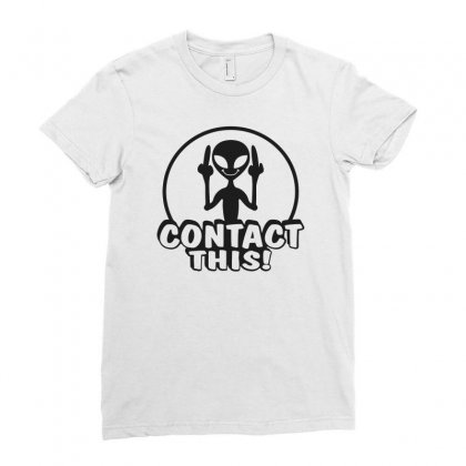 Alien Contact This Finger Ufo Ladies Fitted T-shirt Designed By Bon T-shirt