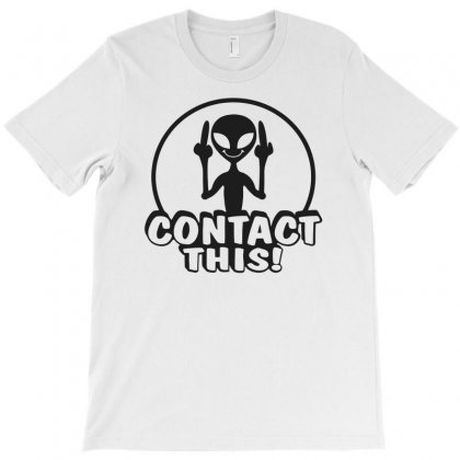 Alien Contact This Finger Ufo T-shirt Designed By Bon T-shirt