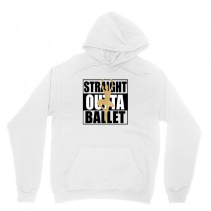 Straight Outta Ballet For Light Unisex Hoodie Designed By Gurkan