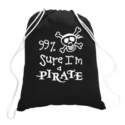 Sure Am A Pirate Drawstring Bags Designed By Bon T-shirt