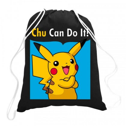 Chu Can Do It! Drawstring Bags Designed By Joo Joo Designs