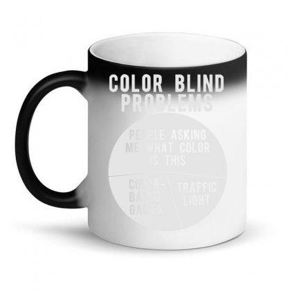 Color Blind Problems People Asking Me What Color Is This Magic Mug Designed By Joo Joo Designs