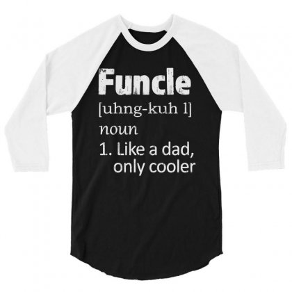 Funcle Definition Funny Uncle Saying Mens 3/4 Sleeve Shirt Designed By Joo Joo Designs