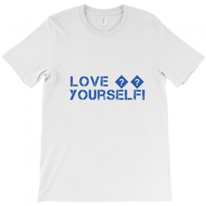 Love ,yourself T-shirt Designed By Jackie's Creation