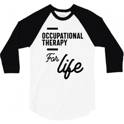Occupational Therapy Work Job Title Gift 3/4 Sleeve Shirt Designed By Cidolopez