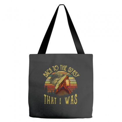 Back To The Gypsy That I Was Tote Bags Designed By Alpha Art
