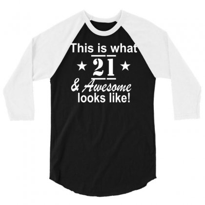21st Birthday 3/4 Sleeve Shirt Designed By Ronandi