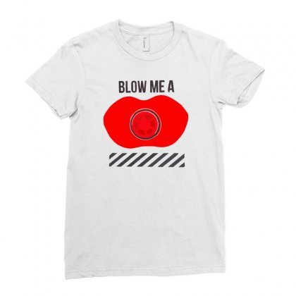 Blow Me A Kis Ladies Fitted T-shirt Designed By Desi