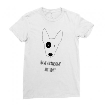 Have A Pawsome Brihday Ladies Fitted T-shirt Designed By Desi