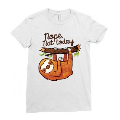 Sloth  Nope Not Today Ladies Fitted T-shirt Designed By Hoainv