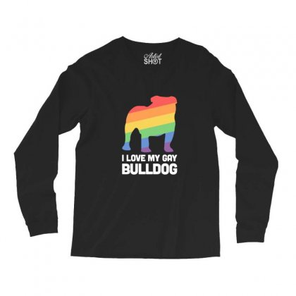 Bulldog Funny Gay Dog Lgbt Pride Long Sleeve Shirts Designed By Sr88
