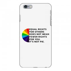 equal rights for others does not mean fewer rights for you it's not iPhone 6 Plus/6s Plus Case   Artistshot