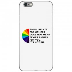 equal rights for others does not mean fewer rights for you it's not iPhone 6/6s Case   Artistshot