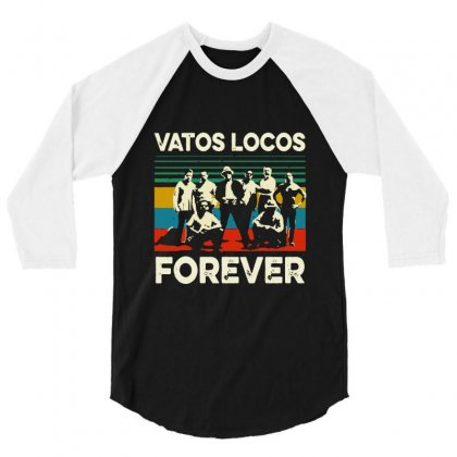 Vatos Locos Forever Vintage 3/4 Sleeve Shirt Designed By Smile 4ever
