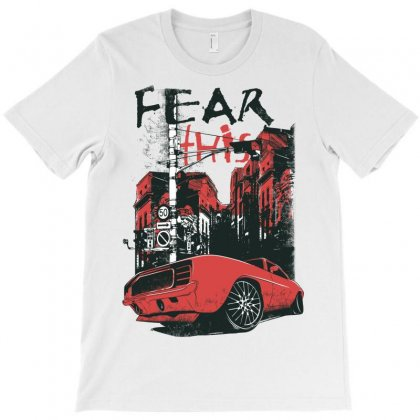 Fear This T-shirt Designed By Younesse