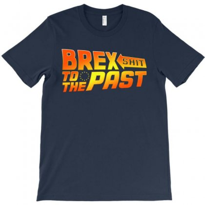 Brex Shit To The Past Anti Brexit T-shirt Designed By Honeysuckle