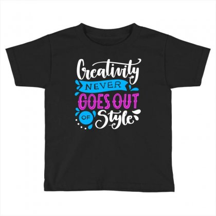 Creativity Style Toddler T-shirt Designed By Designisfun