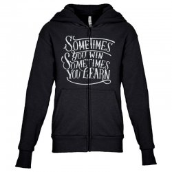 win learn life quotes Youth Zipper Hoodie | Artistshot