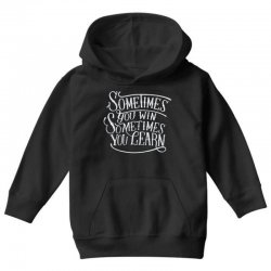 win learn life quotes Youth Hoodie | Artistshot