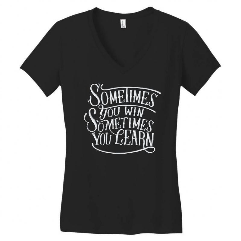 Win Learn Life Quotes Women's V-neck T-shirt | Artistshot