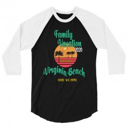 Family Vacation 2020 Read Or Not Virginia Beach Here We Come 3/4 Sleeve Shirt | Artistshot