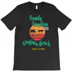Family Vacation 2020 Read Or Not Virginia Beach Here We Come T-Shirt | Artistshot