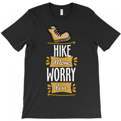 Hike More Worry Less T-shirt Designed By Wizarts