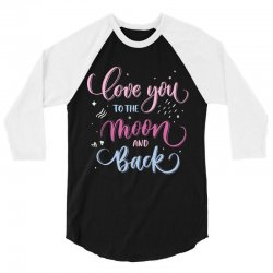 love to you the moon and back 3/4 Sleeve Shirt | Artistshot