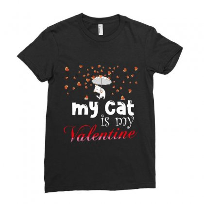 My Cat Is My Valentine Ladies Fitted T-shirt Designed By Wizarts