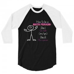 how to be a math person 3/4 Sleeve Shirt | Artistshot