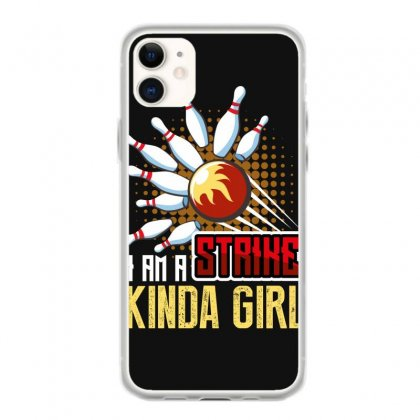 I Am A Strike Kinda Girl Iphone 11 Case Designed By Wizarts