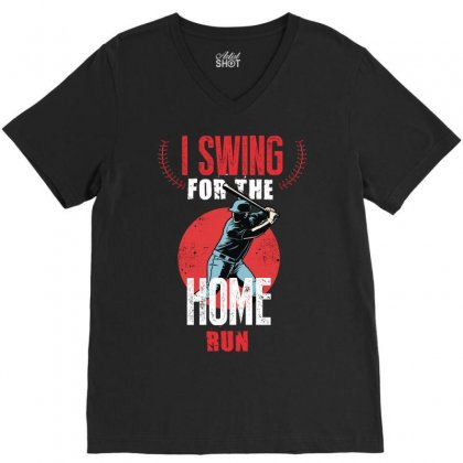 I Swing For The Home Run V-neck Tee Designed By Wizarts