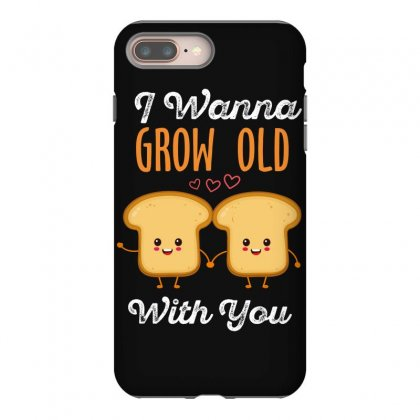 I Wanna Grow Old With You Iphone 8 Plus Case Designed By Wizarts
