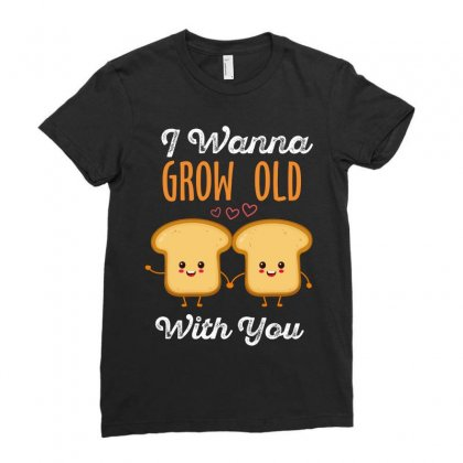 I Wanna Grow Old With You Ladies Fitted T-shirt Designed By Wizarts