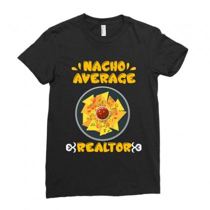 Nacho Average Realtor Ladies Fitted T-shirt Designed By Wizarts