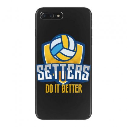 Setters Do It Better Iphone 7 Plus Case Designed By Wizarts
