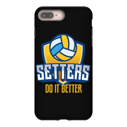 Setters Do It Better Iphone 8 Plus Case Designed By Wizarts
