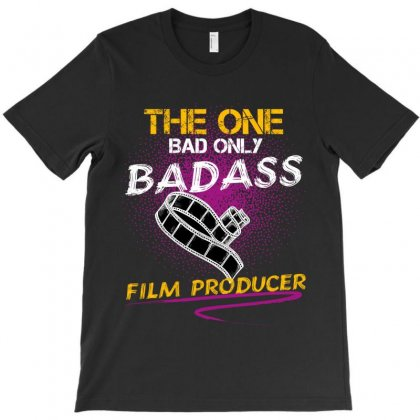 The One Day Only Badass Film Producer T-shirt Designed By Wizarts