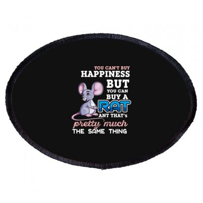 You Can't Buy Happiness But You Can Buy A Rat Oval Patch Designed By Wizarts