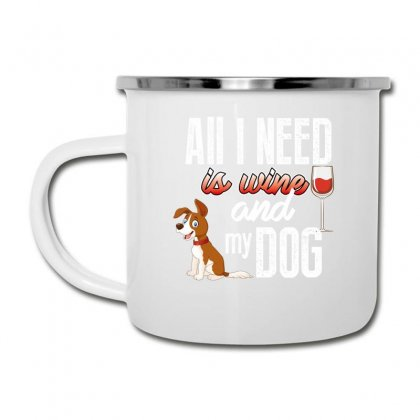 All I Need Is Wine And My Dog Camper Cup Designed By Wizarts