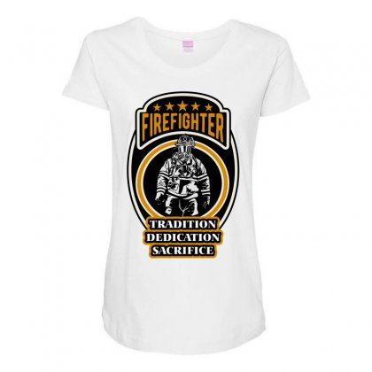 Firefighter Tradition Dedication Sacrifice Maternity Scoop Neck T-shirt Designed By Wizarts