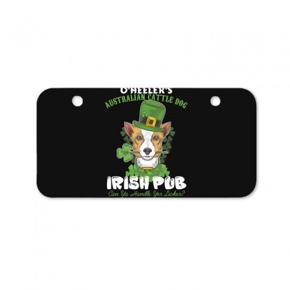 Heeler Australian Cattle Dog Irish Pub Can You Handle Yes Licker Bicycle License Plate Designed By Wizarts