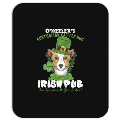 Heeler Australian Cattle Dog Irish Pub Can You Handle Yes Licker Mousepad Designed By Wizarts