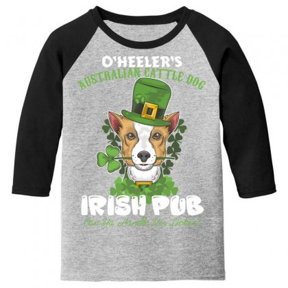 Heeler Australian Cattle Dog Irish Pub Can You Handle Yes Licker Youth 3/4 Sleeve Designed By Wizarts