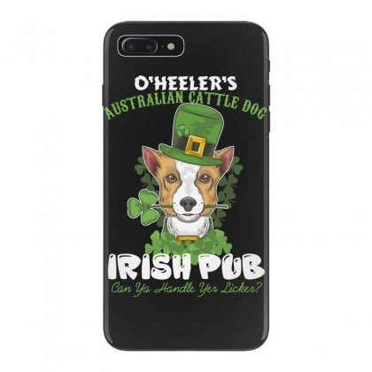 Heeler Australian Cattle Dog Irish Pub Can You Handle Yes Licker Iphone 7 Plus Case Designed By Wizarts